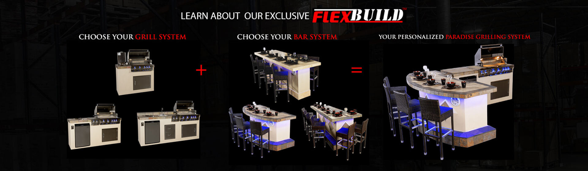 Paradise Grilling Systems Exlcusive Flex Build