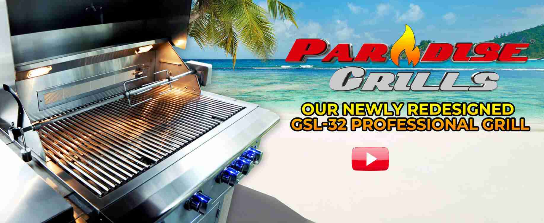 Paradise Grills Grills Video